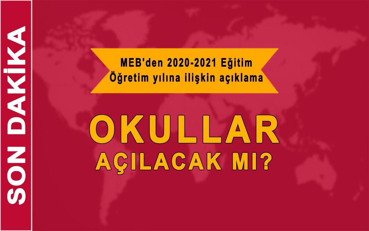 Son Dakika Haberi! MEB'den 2020-2021 Eğitim Öğretim yılına ilişkin açıklama