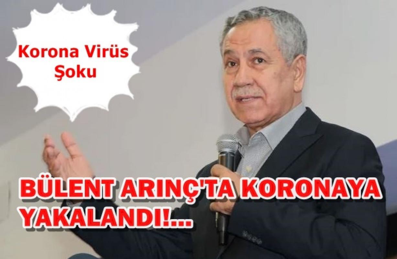 Bülent Arınç Koronavirüse yakalandığını duyurdu