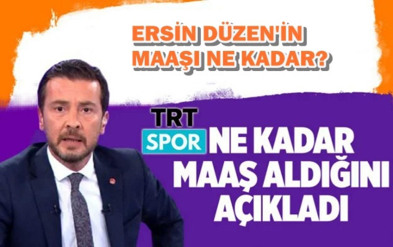 TRT Ersin Düzen'e ne kadar ödeme yapıldığını açıkladı