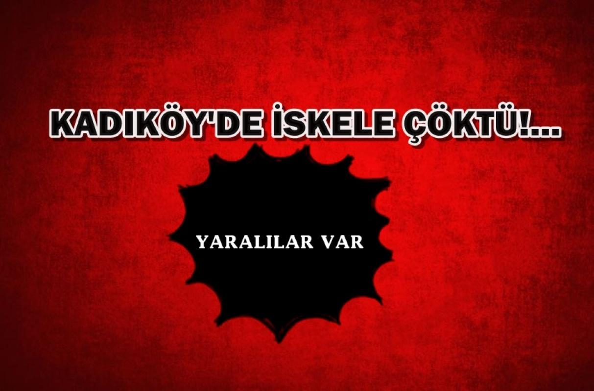 Kadıköy'de iskele çöktü... Yaralılar var