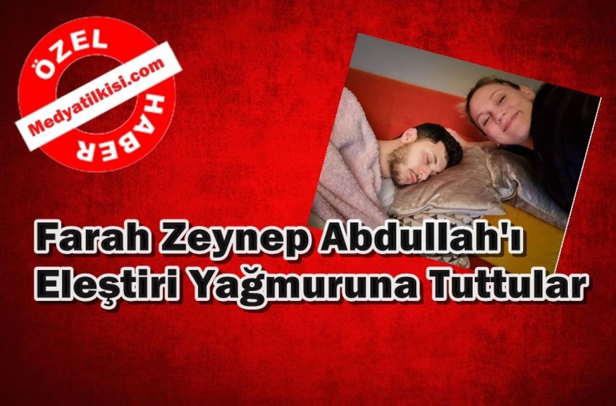 Farah Zeynep Abdullah'ı eleştiri yağmuruna tuttular