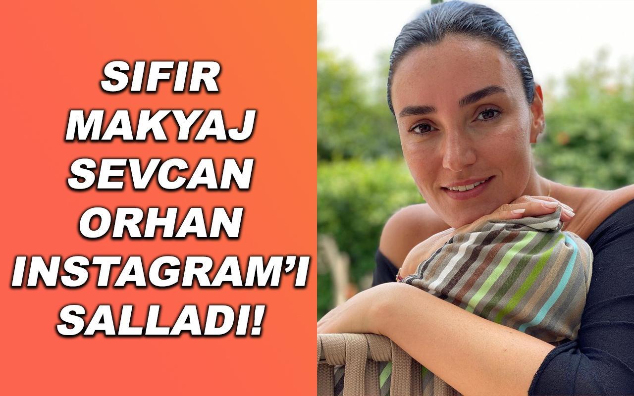 Sıfır Makyaj Sevcan Orhan Instagram'ı Salladı!