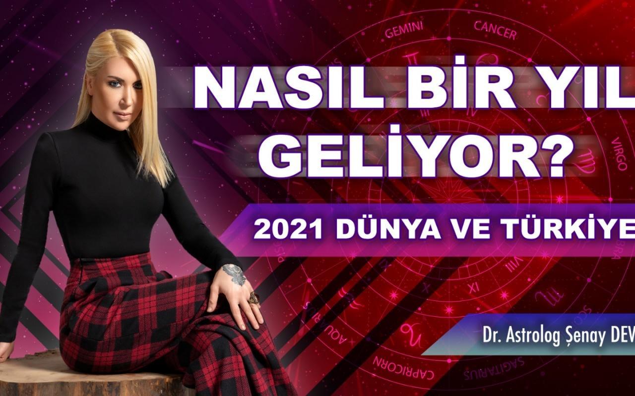 Astrolog Şenay Devi'den 2021 Dünya ve Türkiye yorumu